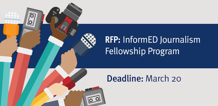 Request for Proposal: InformED Journalism Fellowship Program